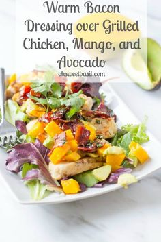 Warm Bacon dressing with grilled chicken and avocado mango salsa #healthy #countdowntoabetteryou #tysongrilledandready ohsweetbasil.com