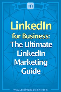Linkedin Marketing: The Ultimate Linkedin for Business Guide - Social Auto Posting - Schedule your social post automatically. - LinkedIn for business: The ultimate LinkedIn marketing guide Linkedin Business, Social Media Marketing Business, Digital Marketing Strategy, Content Marketing, Marketing Strategies, Online Business, Business Tips, Strategy Business, Business Entrepreneur