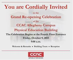 Join us tomorrow morning at #CCAC Allegheny for the grand re-opening of the Physical Education building! #college #grandreopening #pittsburgh