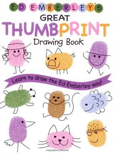 Ed Emberley's Great Thumbprint Drawing Book,   Thumbprint emotions draw and label