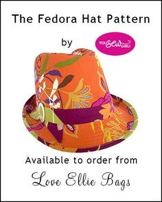 Fedora Hat Pattern adult sizes YOU SEW GIRL by LoveEllieBags