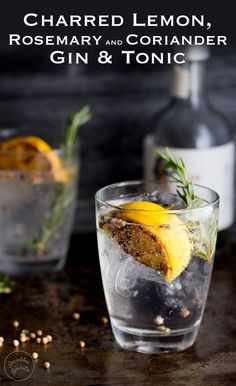 This Charred Lemon, Rosemary and Coriander Gin & Tonic is something special! The flavours are so perfectly balanced and it makes a very beautiful start to the evening/afternoon. Well to any occasion! Have one at lunch time I won't judge just pour me one Party Drinks, Cocktail Drinks, Cocktail Recipes, Drink Recipes, Gin And Tonic, Tonic Water, Summer Drinks, Holiday Drinks, Food Photography