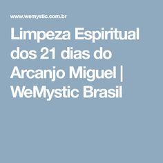 Limpeza Espiritual dos 21 dias do Arcanjo Miguel | WeMystic Brasil