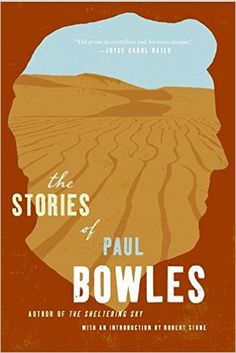 Image result for Collected Stories by paul bowles