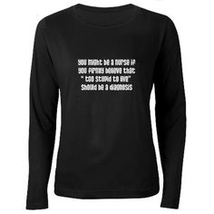 You might be a nurse if... Women's Long Sleeve Dar