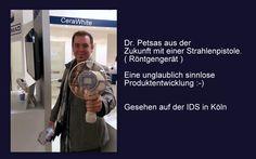 Zahnarzt Dr. Petsas aus der Zukunft :-)