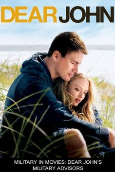 Dear John: Military in Movies: Dear John's Military Advisors