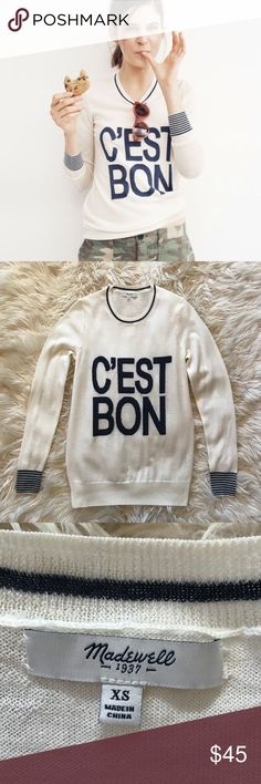 "Madewell C'est Bon Pullover Sweater Madewell C'est Bon ultra soft pullover sweater made with fine merino wool. C'est Bon means ""it's good"" in French. This playful sweater has striped cuffs and a stripe around the neckline. Great Co. Size xs but could fit a small as well. Madewell Sweaters"