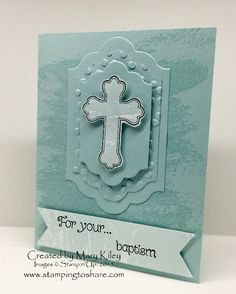 Created by Mary Kiley, All God's Grace, Stamping to Share, Stampin' Up! Confirmation Cards, Baptism Cards, Stampin Up Karten, Stampin Up Cards, Baby Cards, Kids Cards, First Communion Cards, Christian Cards, Beautiful Handmade Cards
