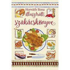 Az eredeti mű most egy különösen szép, gyönyörűen illusztrált könyv formájában öltött testet, melyből megismerhetjük és elkészíthetjük a tradicionális magyar konyha remekeit. Bread, Chicken, Food, Products, Brot, Essen, Baking, Meals, Breads
