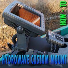 Hydrowave Custom Mount, HOW - TO