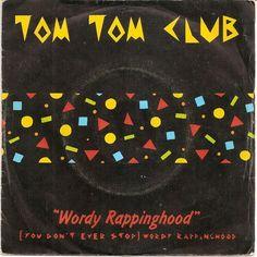 Tom Tom Club - Wordy Rappinghood (France 1981)
