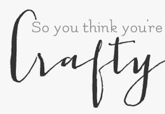 So You Think You're Crafty -there are some links to DIY knock off sewing projects. I think we could re-work some of our old wardrobe pieces into a new outfit! But overall it's a blog about 10 crafters over 10 weeks who go head to head competively on a theme and the public votes for their favorite. Check it out!
