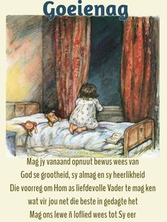 Goeie Nag, Afrikaans Quotes, Sleep Tight, Prayer Quotes, Sweet Dreams, Good Night, Poems, Inspirational Quotes, Boss Wallpaper