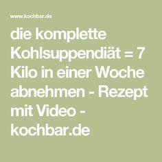 die komplette Kohlsuppendiät = 7 Kilo in einer Woche abnehmen - Rezept mit Video - kochbar.de