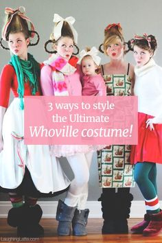 3 ways to assemble DIY Whoville costumes from How the Grinch Stole Christmas!