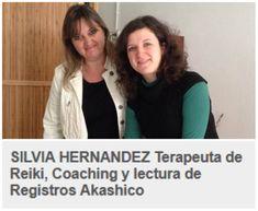 SILVIA HERNANDEZ Terapeuta de Reiki, Coaching y lectura de Registros Akashico Reiki, Akashic Records, Reading