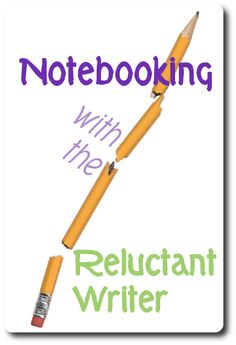 notebooking with the reluctant writer