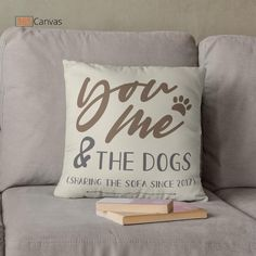 """The """"You Me And The Dogs"""" custom suede pillow makes a perfect souvenir for dog lovers. Gift this cushiony creation to dog moms and dads as a Christmas, birthday, or housewarming present. #doglovers #anniversary #youmeandthedog #personalized #pillow"""