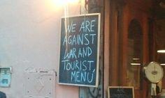 Anti-guerra, anti-menú turistas. Trastevere. Menu, Neon Signs, Qoutes, Menu Board Design