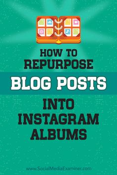 Are you looking for Instagram content ideas? Have you considered repurposing your blog content into Instagram albums? Grouping multiple images from a blog post into an Instagram album can bring engaging content to Instagram. In this article, you'll discover how to combine blog posts into Instagram albums.