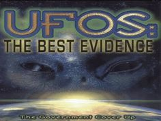 UFOs THE BEST EVIDENCE 2: The Government CoverUp - FEATURE FILM