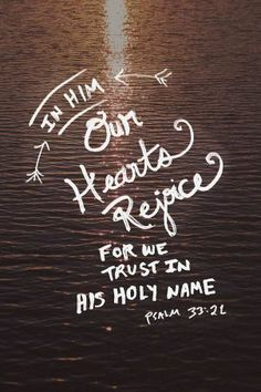 Psalm 33 - in HIM our hearts rejoice