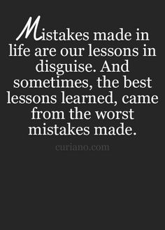 Life's lessons....