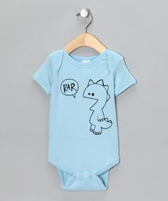 Take a look at this Blue 'Rar' Bodysuit - Infant by Rainbow Swirlz on #zulily today! ~LOL ♥