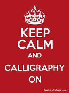 ...Calligraphy On