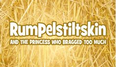 WILMINGTON, DELAWARE-RUMPELSTILTSKIN AND THE PRINCESS WHO BRAGGED TOO MUCH-DELAWARE CHILDREN'S THEATER