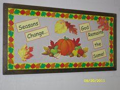 God remains the same! Religious Bulletin Boards, Bible Bulletin Boards, Thanksgiving Bulletin Boards, November Bulletin Boards, Christian Bulletin Boards, Summer Bulletin Boards, Bulletin Board Design, Halloween Bulletin Boards, Birthday Bulletin Boards
