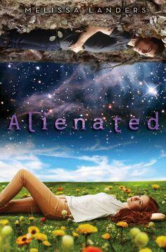 Alienated – Melissa Landers,  Humans, Aliens, teen exchange program, treachery, teen love, what more could you ask for? It has it all.