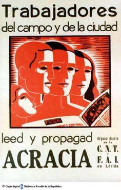 Trabajadores del campo y de la ciudad : leed y propagad Acracia, órgano diario de la CNT y FAI en Lérida :: Cartells del Pavelló de la República (Universitat de Barcelona)