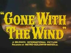 Gone with the Wind Official Trailer 1939 Oscar Best Picture