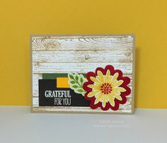 Stampin up card: Hardwood, For all things and Flower Patch stamp set.