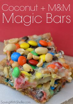 These Coconut + MM Magic Bars are delicious. Plus, they are so easy to make! (I melted the butter and mixed in the graham crackers. I think it will be better to mix the coconut, peanuts, m&m, and chocolate before layering it on top. Mini Desserts, Cookie Desserts, Just Desserts, Cookie Recipes, Delicious Desserts, Dessert Recipes, Yummy Food, Dessert Ideas, Oreo Dessert