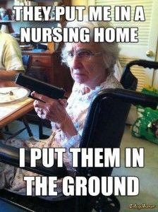 Thats Right Granny