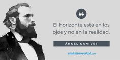 Ángel Ganivet www.analisisnoverbal.com
