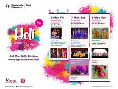 Celebrate the festival of colours at Esplanade this weekend! Various events themed on Holi spread across Mar 6 - 8, 2015 | Esplanade - Colours of Spring