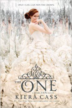 The One (The Selection): Kiera Cass: third book In the series . Amazing and I can't wait for it to come out