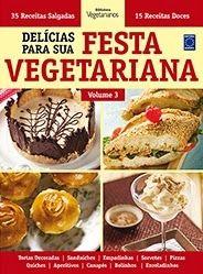Delícias para a sua Festa Vegetariana, Volume 3