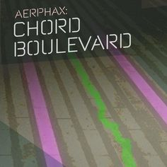 AERPHAX - Chord Boulevard - Dub techno track by Aerphax - (Brian Anthony, Copenhagen - Denmark) #AERPHAX. #Brian Anthony, #Copenhagen - #Denmark. #dubtechno #deepchord #Ambient, #IDM, #experimental, #techno