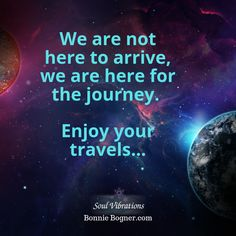 We are here for the journey, not the destination. Thought Provoking, Traveling By Yourself, Journey, Inspirational Quotes, Inspire, Thoughts, Life Coach Quotes, The Journey, Inspiring Quotes