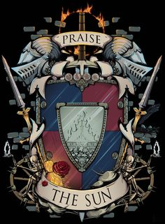 Dark Souls 2, Praise The Sun, Gaming Posters, Sun Art, Framed Art Prints, Deviantart, Bloodborne, Wallpapers, Comic Strips