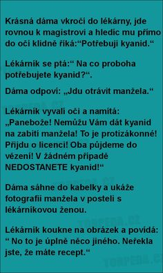 Krásná dáma vkročí do lékárny... | torpeda.cz - vtipné obrázky, vtipy a videa Some Jokes, Adult Humor, Picture Quotes, Texts, Funny Jokes, Funny Pictures, Lol, Sayings, Pictures