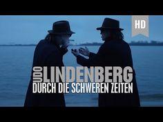 Udo Lindenberg - Durch die schweren Zeiten (offizielles Video) - YouTube
