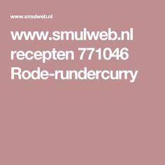 www.smulweb.nl recepten 771046 Rode-rundercurry