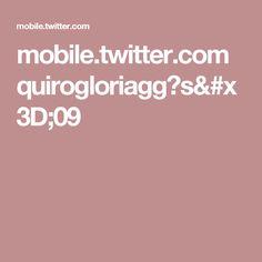 mobile.twitter.com quirogloriagg?s=09