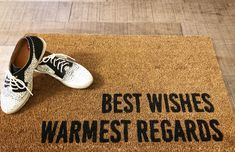 Mat Best, Funny Doormats, Schitts Creek, Painted Doors, Welcome Mats, Rose Buds, Wish, Best Gifts, Flaws